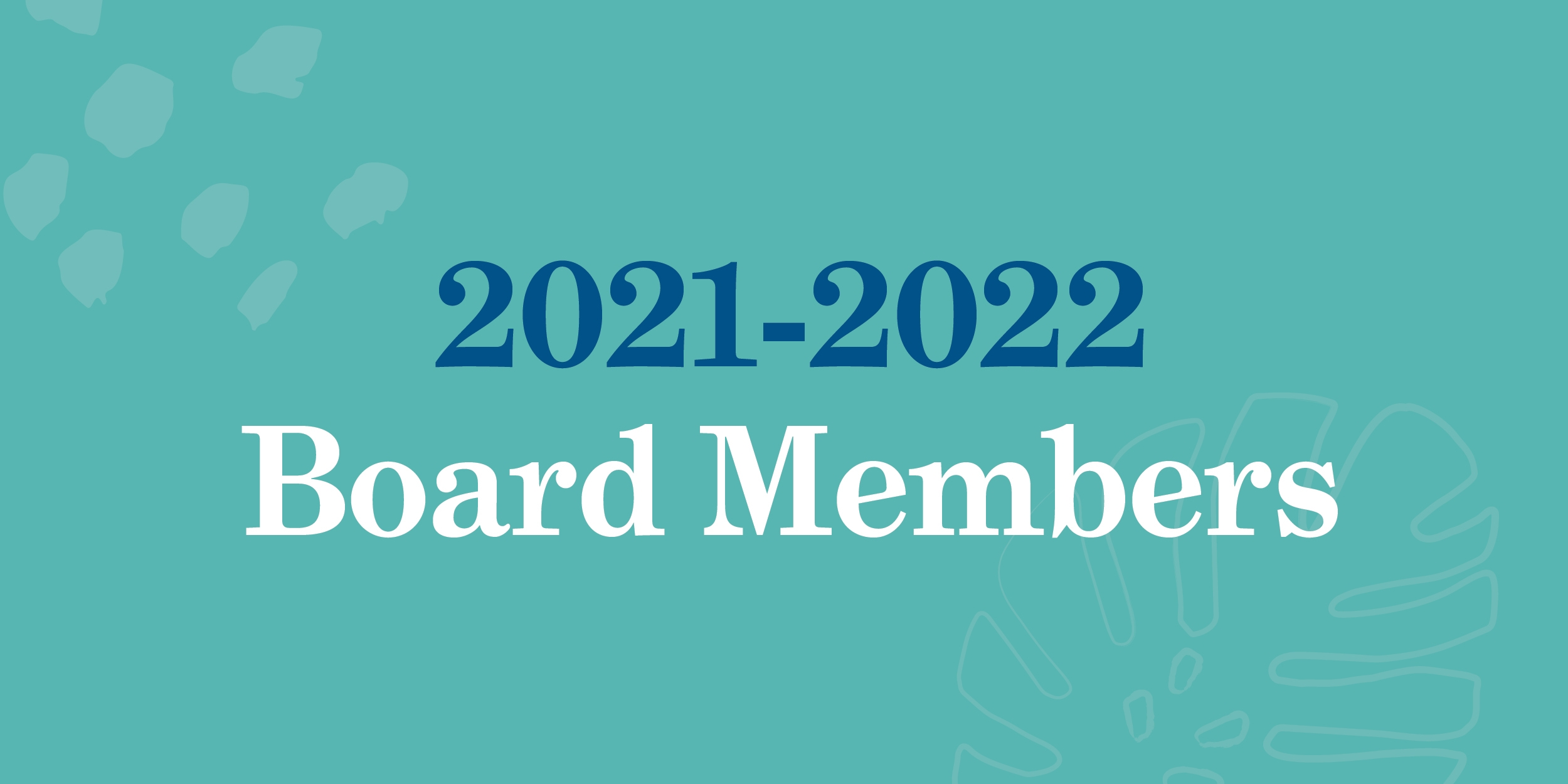 Board Members Announced for 2021-2022